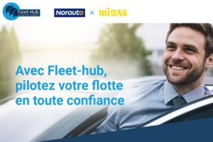 Fleet-Hub, la gestion de flottes par Midas et Norauto